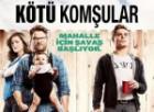 Kötü Komşular'dan Türkçe altyazılı fragman – Tıkla İzle