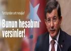 Davutoğlu 'Kimse Türkiye'yi tehdit edemez'