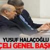 Yusuf Halaçoğlu: 'Bahçeli Genel Başkanım'