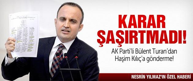 AK Parti'li vekilden Haşim Kılıç'a gönderme!