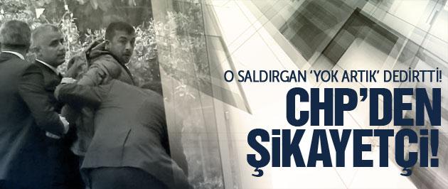 Kılıçdaroğluna saldırdı, CHP'den şikayetçi oldu