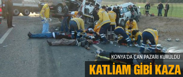 Konya'da katliam gibi kaza : 10 ölü