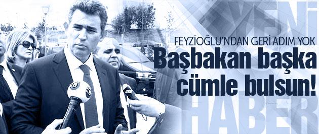 Feyzioğlu'ndan flaş açıklama! Erdoğan başka cümle bulsun