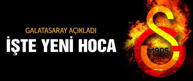 Galatasaray yeni hocayı açıkladı!