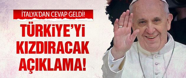 İtalya'dan Türkiye'ye Papa ve soykırım cevabı!